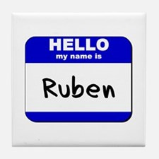 hello my name is ruben  Tile Coaster