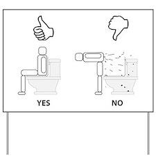 Proper Toilet Usage Yard Sign