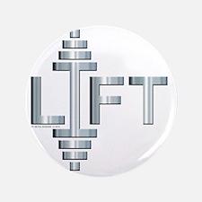 "LIFT -- Fit Metal Designs 3.5"" Button"