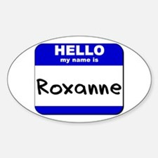 hello my name is roxanne Oval Decal