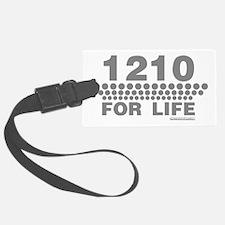 1210 for life dj turntable shirt Luggage Tag