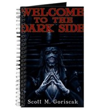 Scott M. Goriscak Welcome to the Dark Side Journal