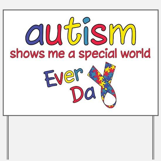 Autism Yard Sign