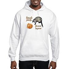 Ferrets are like potato chips... Hoodie