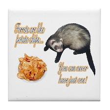 Ferrets are like potato chips... Tile Coaster