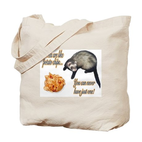 Ferrets are like potato chips... Tote Bag