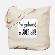 Tote bag for the grandparent of an ADHD child