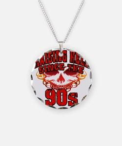 Raising Hell since the 90s Necklace