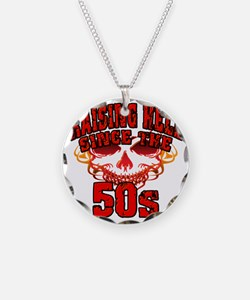 Raising Hell since the 50s Necklace