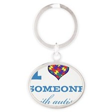 I Love someone with Autism Oval Keychain