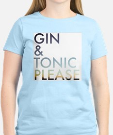 gin and tonic please T-Shirt
