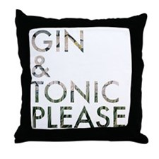 gin  tonic please Throw Pillow