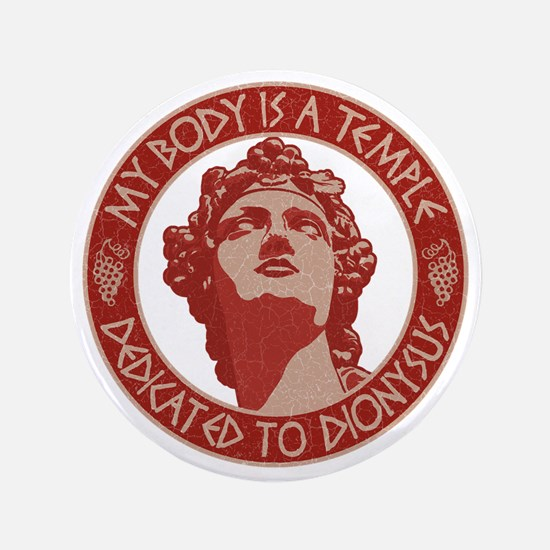 """dionysus-temple-T 3.5"""" Button"""