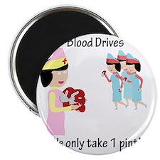 Blood Drives Magnet