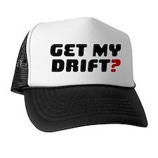 GET MY DRIFT Trucker Hat
