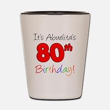 Abuelitas 80th Birthday Shot Glass