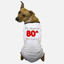 Abuelitas 80th Birthday Dog T-Shirt