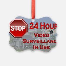 Stop - Video Surveillance Ornament