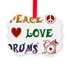 Peace Love Drums Rainbow Ornament