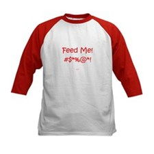 'Feed Me!' (red letters) Tee