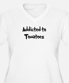 Addicted to Tomatoes T-Shirt