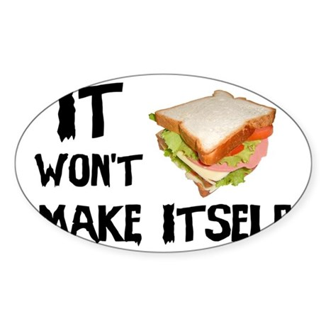 Make me a Sandwich Sticker (Oval)