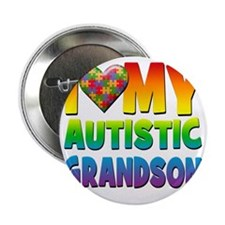 "I Love My Autistic Grandson 2.25"" Button"
