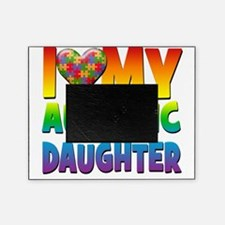 I Love My Autistic Daughter Picture Frame