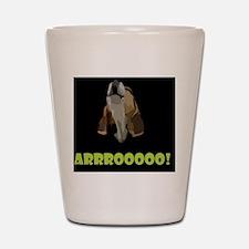 Arrrooooo! Shot Glass