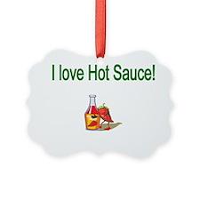 I love Hot Sauce Ornament