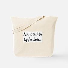 Addicted to Apple Juice Tote Bag