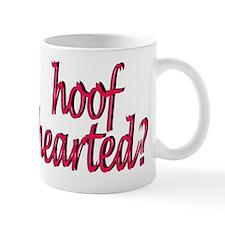 hoof hearted Mug