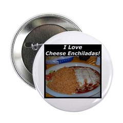 I Love Cheese Enchildas Button
