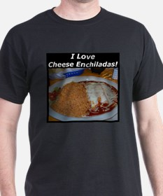 I Love Cheese Enchildas T-Shirt