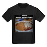 I Love Cheese Enchildas Kids Dark T-Shirt