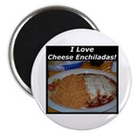 I Love Cheese Enchildas Magnet