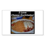 I Love Cheese Enchildas Rectangle Sticker