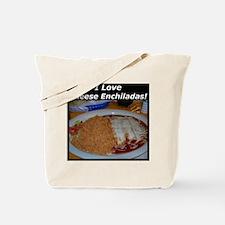 I Love Cheese Enchildas Tote Bag