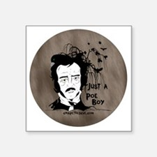 "Funny Edgar Allen Poe Square Sticker 3"" x 3"""