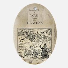 War midst the Heavens. (The original Oval Ornament