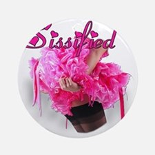Sissified - Pink Round Ornament
