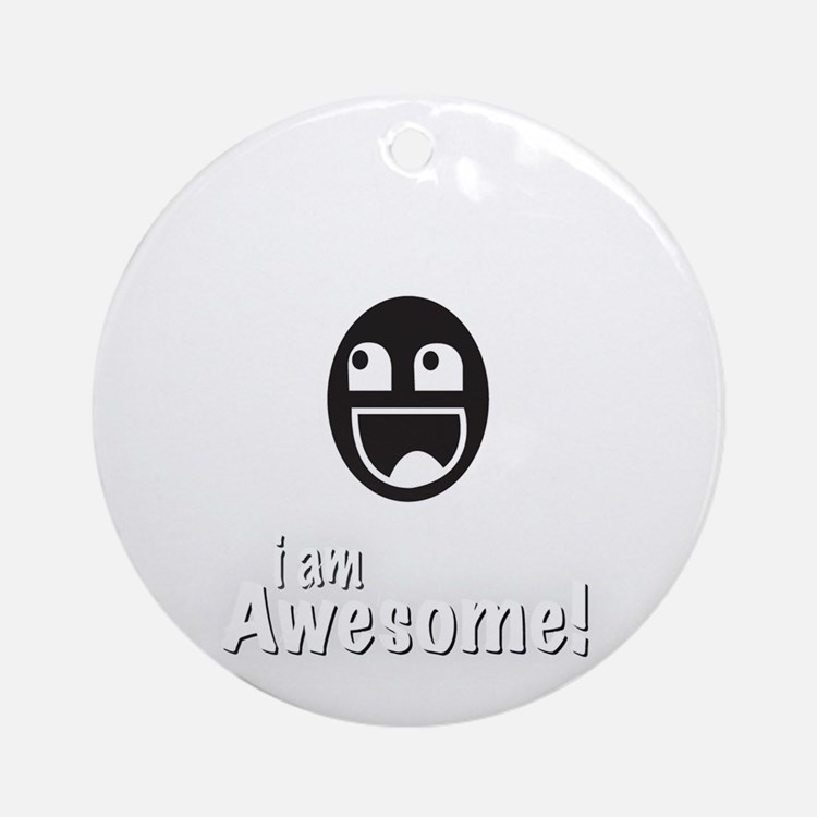 I Am Awesome Shirt Round Ornament