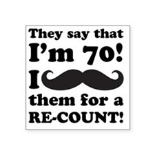 "Funny Mustache 70th Birthda Square Sticker 3"" x 3"""
