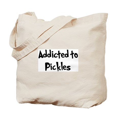 Addicted to Pickles Tote Bag