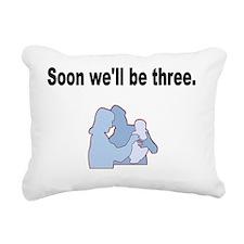 Soon well be Three. Rectangular Canvas Pillow