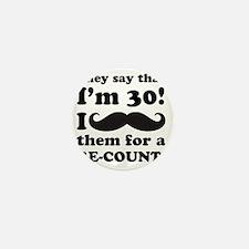 Funny Mustache 30th Birthday Mini Button