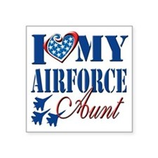 """I Love My Airforce Aunt Square Sticker 3"""" x 3"""""""