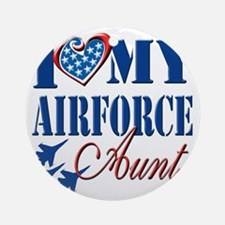 I Love My Airforce Aunt Round Ornament