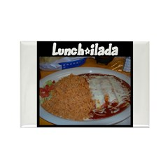 Lunch-ilada! Rectangle Magnet
