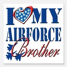 "I Love My Airforce Broth Square Car Magnet 3"" x 3"""